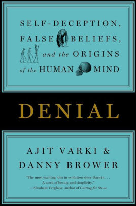 The book Denial, by Ajit Varki and Danny Brower
